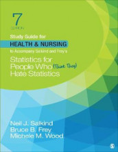Study Guide for Health & Nursing to Accompany Salkind & Frey's Statistics for People Who (Think They) Hate Statistics av Bruce B. Frey, Neil J. Salkind og Michele M. Wood (Heftet)