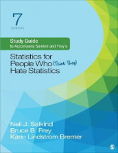 Study Guide to Accompany Salkind and Frey's Statistics for People Who (Think They) Hate Statistics av Bruce B Frey, Karin Lindstrom og Neil J Salkind (Heftet)