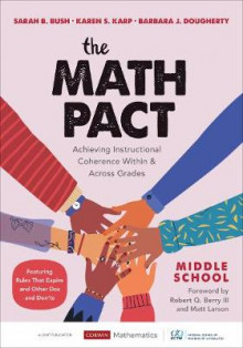 The Math Pact, Middle School av Sarah B. Bush, Karen S. Karp og Barbara J. Dougherty (Heftet)