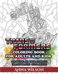 Transformers Coloring Book for Adults and Kids av Anna Wilson (Heftet)