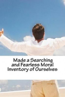 4. Made a Searching and Fearless Moral Inventory of Ourselves.- Journal av Karen Miller (Heftet)
