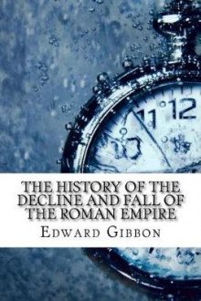 The History of the Decline and Fall of the Roman Empire av Edward Gibbon (Heftet)