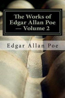 The Works of Edgar Allan Poe - Volume 2 av Edgar Allan Poe (Heftet)