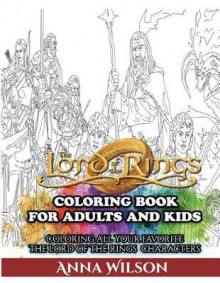 The Lord of the Rings Coloring Book for Adults and Kids av Anna Wilson (Heftet)