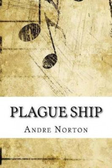Plague Ship av Andre Norton (Heftet)
