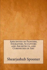 Omslag - Anecdotes of Painters, Engravers, Sculptors and Architects, and Curiosities of Art