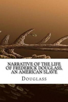 Narrative of the Life of Frederick Douglass, an American Slave av Douglass (Heftet)