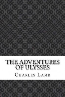 The Adventures of Ulysses av Charles Lamb (Heftet)