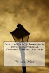 Omslag - Eight Lectures on Theoretical Physics, Delivered at Columbia University in 1909