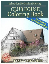 Omslag - Clubhouse Coloring Book Relaxation Meditation Blessing