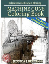 Omslag - Machine Guns Coloring Book for Adults Relaxation Meditation Blessing