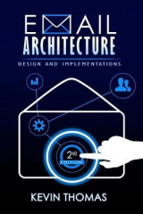 Omslag - Email Architecture, Design, and Implementations, 2nd Edition
