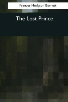 The Lost Prince av Frances Hodgson Burnett (Heftet)