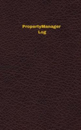Omslag - Property Manager Log (Logbook, Journal - 96 Pages, 5 X 8 Inches)