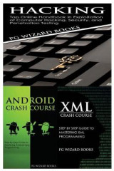 Omslag - Hacking + Android Crash Course + XML Crash Course