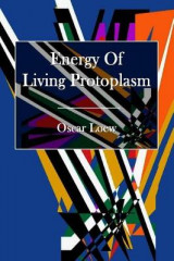 Omslag - The Energy of Living Protoplasm