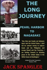 Omslag - The Long Journey Pearl Harbor to Nagasaki