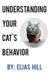 Omslag - Understanding Your Cat's Behavior (Blank Inside)