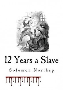 12 Years a Slave av Solomon Northup (Heftet)