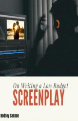 Omslag - On Writing a Low Budget Screenplay