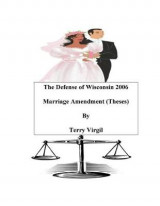 Omslag - The Defense of Wisconsin 2006 Marriage Amendment (Theses)