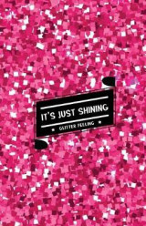 Omslag - It's Just Shining Glitter Feeling