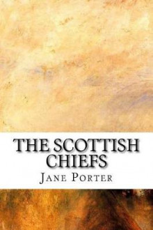 The Scottish Chiefs av Jane Porter (Heftet)