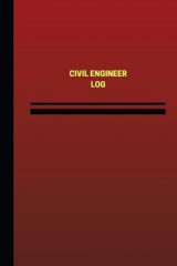 Omslag - Civil Engineer Log (Logbook, Journal - 124 Pages, 6 X 9 Inches)