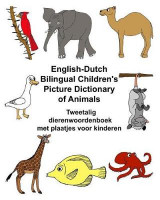 Omslag - English-Dutch Bilingual Children's Picture Dictionary of Animals Tweetalig Dierenwoordenboek Met Plaatjes Voor Kinderen