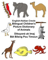 Omslag - English-Haitian Creole Bilingual Children's Picture Dictionary of Animals