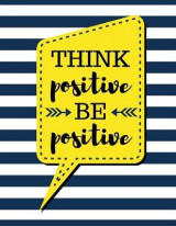 Omslag - Think Positive Be Positive