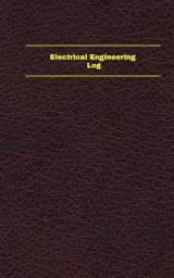 Omslag - Electrical Engineering Log (Logbook, Journal - 96 Pages, 5 X 8 Inches)