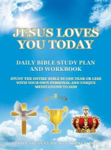Omslag - Jesus Loves You Today Daily Bible Study Plan and Workbook