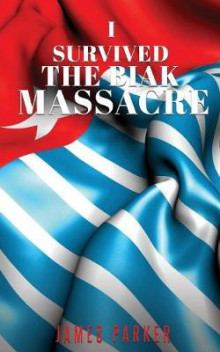 I Survived the Biak Massacre av James Parker (Heftet)