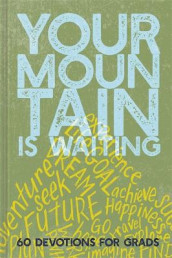 Your Mountain Is Waiting av Ellie Claire (Innbundet)
