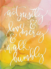 Act Justly, Love Mercy, and Walk Humbly Hardcover Journal av Ellie Claire (Innbundet)