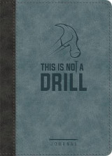 Omslag - This Is Not a Drill LeatherLuxe (R) Journal