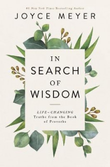 In Search of Wisdom av Joyce Meyer (Innbundet)