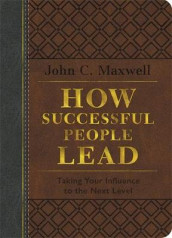 How Successful People Lead (Brown and gray LeatherLuxe) av John C. Maxwell (Innbundet)