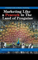 Omslag - Marketing Like a Peacock in the Land of Penguins