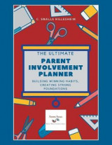 Omslag - The Ultimate Parent Involvement Planner
