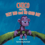 Omslag - Chico and the Very Bad and No Good Day