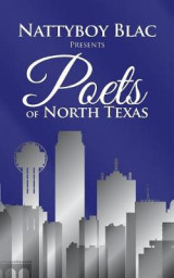 Omslag - Nattyboy Blac Presents Poets of North Texas
