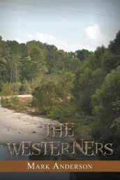 The Westerners av Mark Anderson (Heftet)