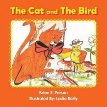 The Cat and the Bird av Brian E Person (Heftet)