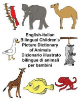 Omslag - English-Italian Bilingual Children's Picture Dictionary of Animals Dizionario Illustrato Bilingue Di Animali Per Bambini
