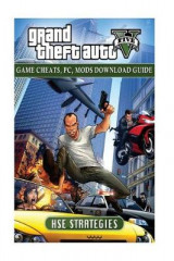 Omslag - Grand Theft Auto Five Game Cheats, PC, Mods Download Guide