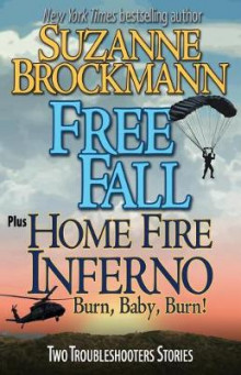 Free Fall & Home Fire Inferno (Burn, Baby, Burn) av Suzanne Brockmann (Heftet)