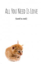 Omslag - All You Need Is Love (and a Cat) (Notebook)