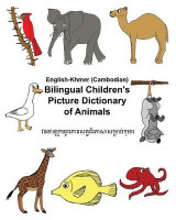 Omslag - English-Khmer/Cambodian Bilingual Children's Picture Dictionary of Animals